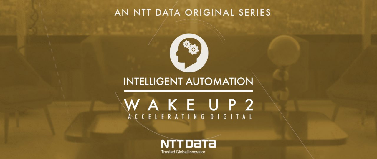 Wake Up 2 Intelligent Automation